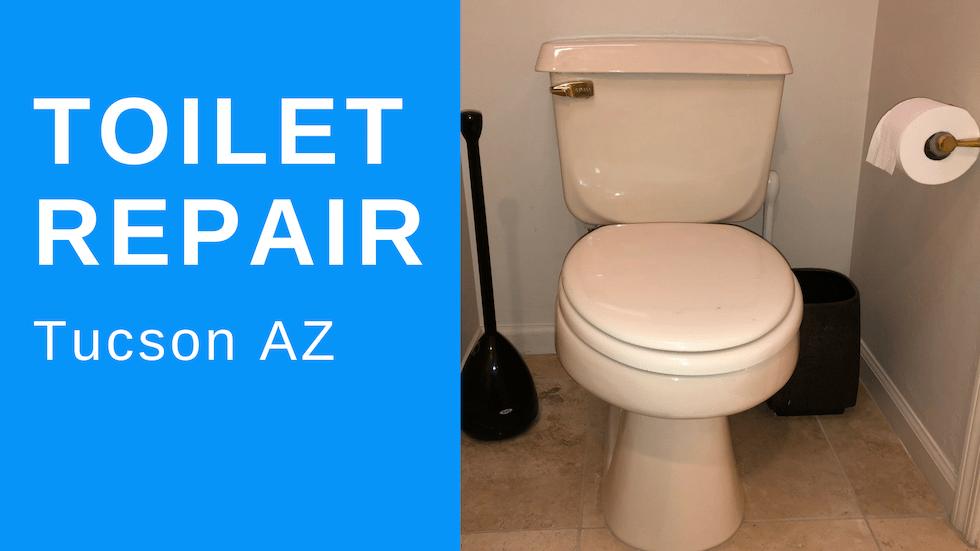 Toilet Repair Tucson Az Plumber Of Tucson